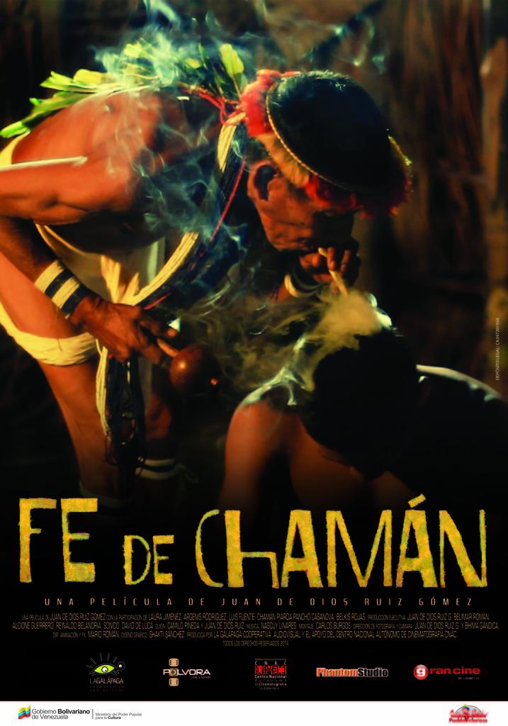 """Tráiler y afiche oficial del Documental """"Fe de Chamán"""""""