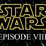 Disney confirma la filmación de Star Wars: Episode VIII