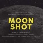 Moon Shot, el documental que relata sobre los viajes a la luna