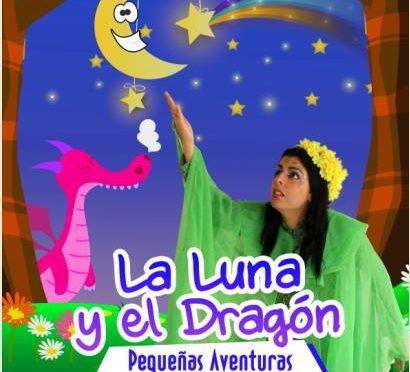 La Luna y El Dragón (Pequeñas aventuras) / Llega al teatro San Martín