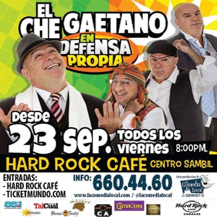 ACTUAR EN DEFENSA  PROPIA show de El Ché Gaetano