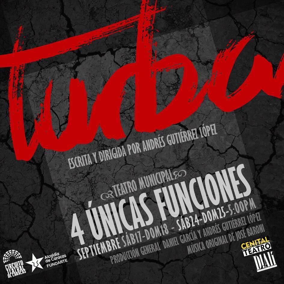 """""""TURBA"""" llega al Teatro Municipal para delinear una humanidad corrompida"""