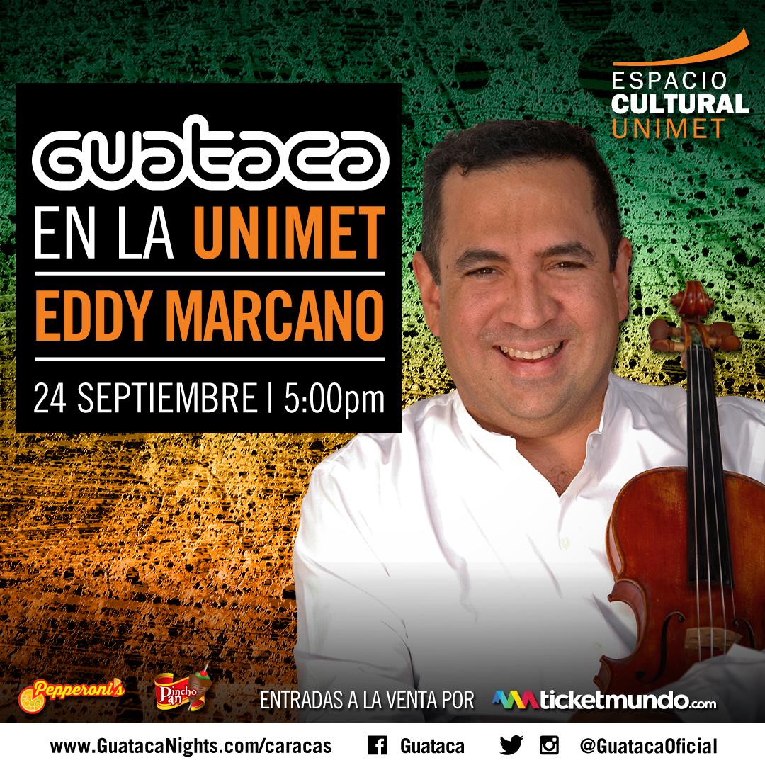 Eddy Marcano y su Cuartero Acústico sonará en #GuatacaEnLaUnimet