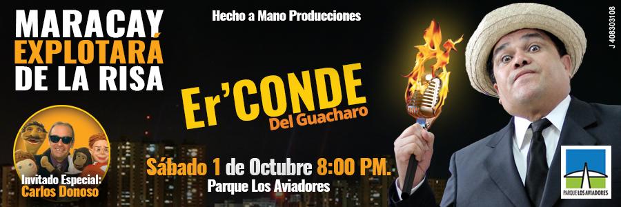 """Er Conde del Guácharo llega """"Racionado y Sin Luz"""" a Maracay"""