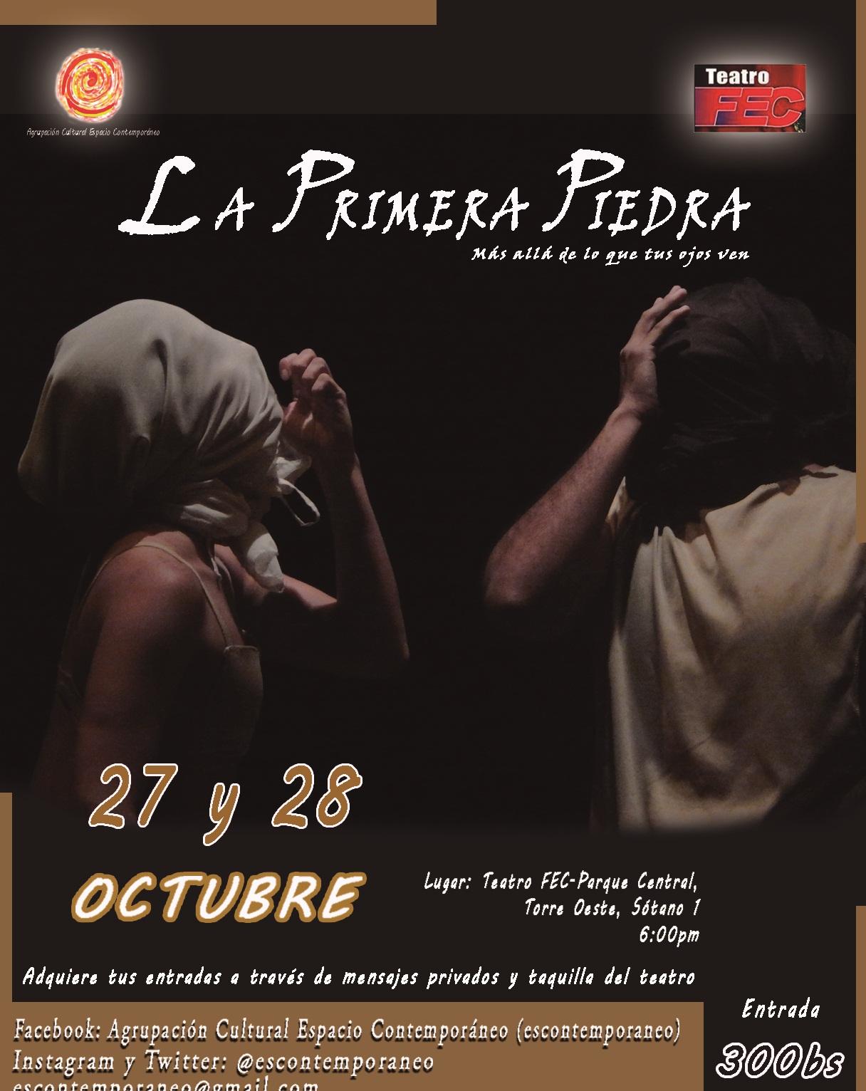 La Primera Piedra abre el telón del Teatro FEC en Parque  Central, los días 27 y 28 de octubre