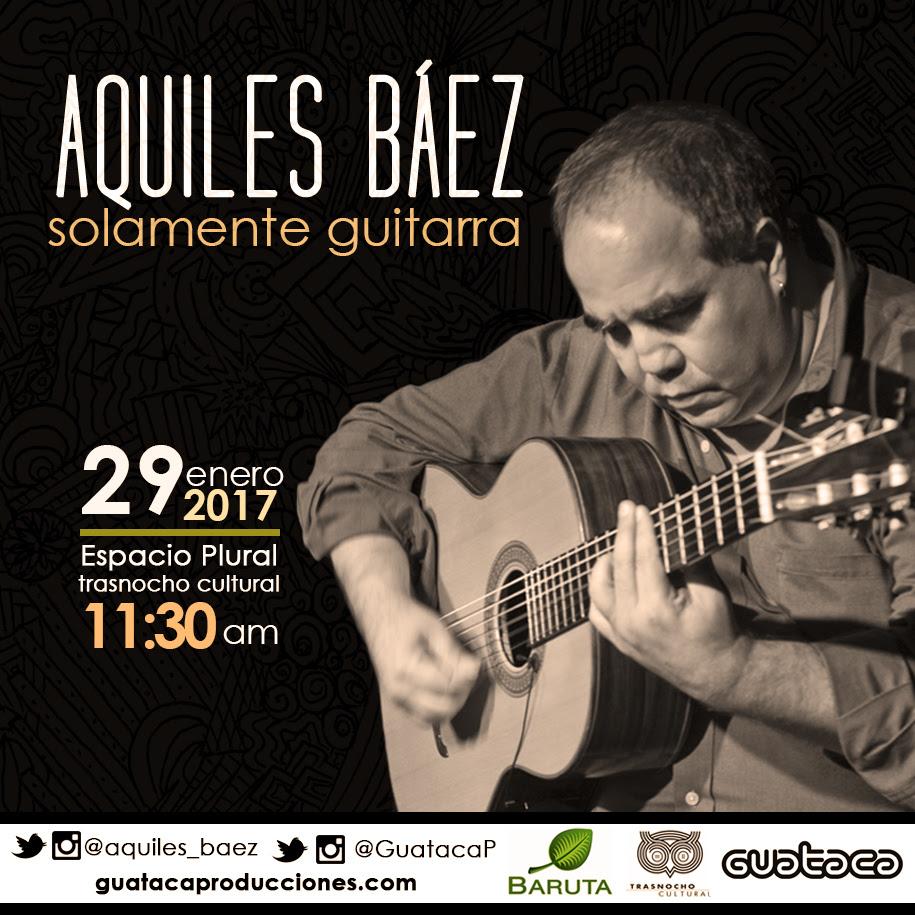 "Aquiles Báez recorrerá su universo creativo en ""Solamente guitarra"""