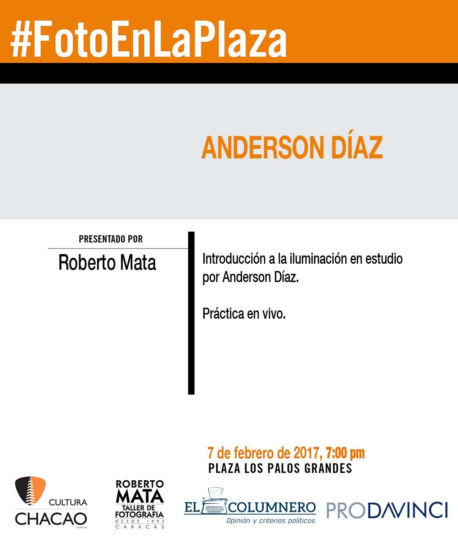 Anderson Díaz realiza práctica de iluminación en vivo en la próxima sesión de Foto en la Plaza