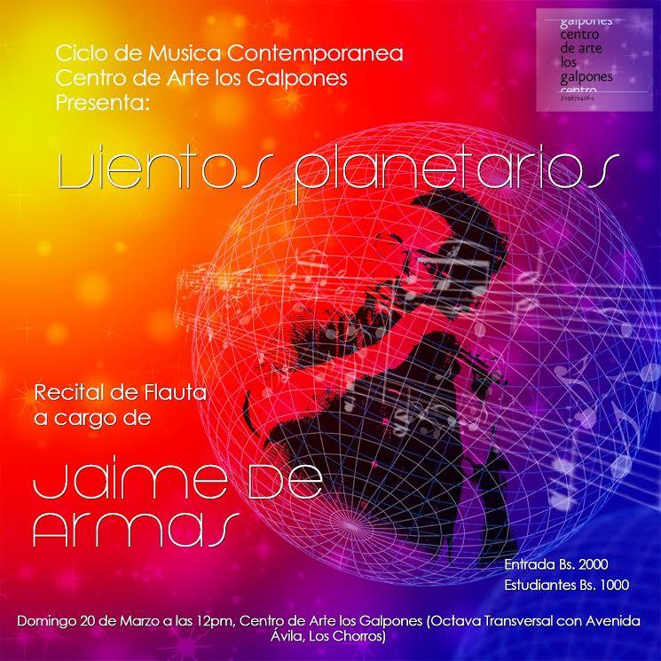 """""""Vientos planetarios"""" en Los Galpones con el flautista Jaime de Armas"""
