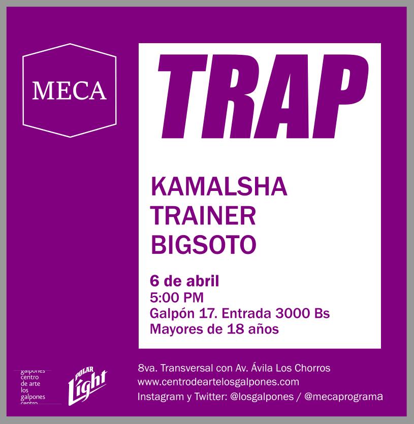 """Con Kamalsha, Trainer y Bigsoto en Sesiones electrónicas """"TRAP"""" en Los Galpones"""