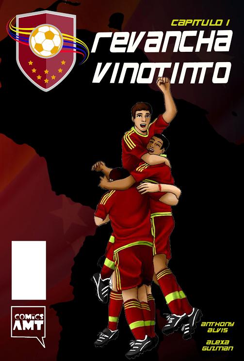 """Comics AMT y Sobremesa Vinotinto presentarán """"Revancha Vinotinto"""""""