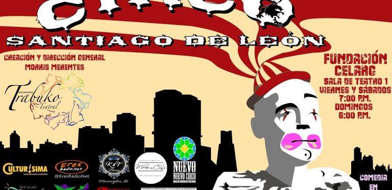 El Circo Santiago de León llega al Celarg en Altamira