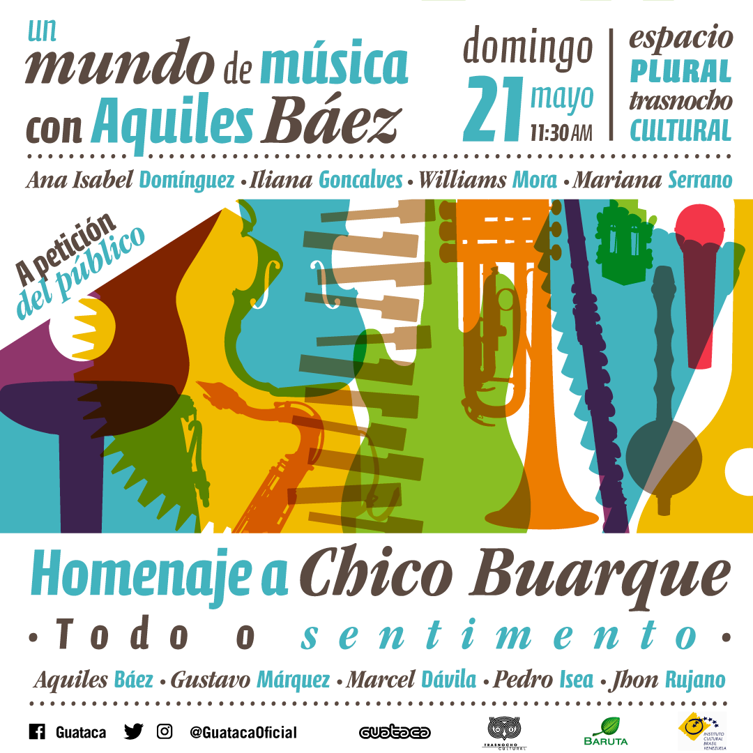 """Aquiles Báez homenajea a Chico Buarque con el show """"Todo o sentimento"""""""