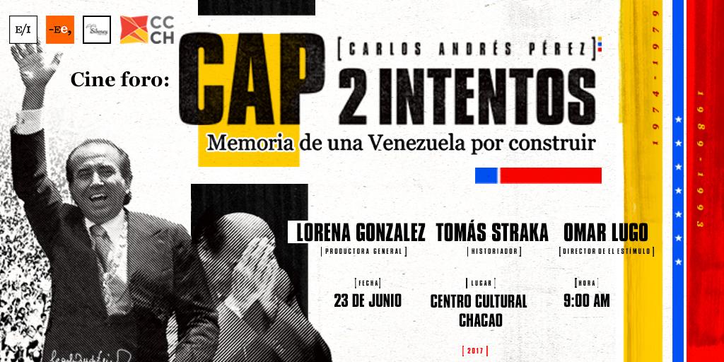 """Cine foro """"CAP 2 Intentos: Memoria de una Venezuela por construir"""" se presenta en el Centro Cultural Chacao"""