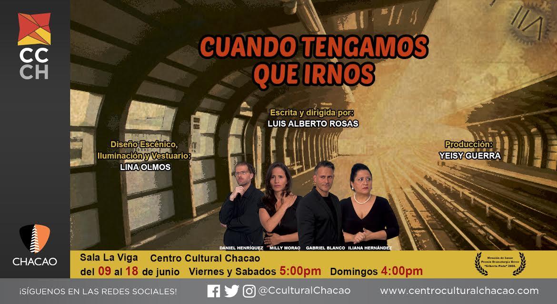 """La obra """"Cuando tengamos que irnos"""" se estrenará este viernes en el Centro Cultural Chacao"""