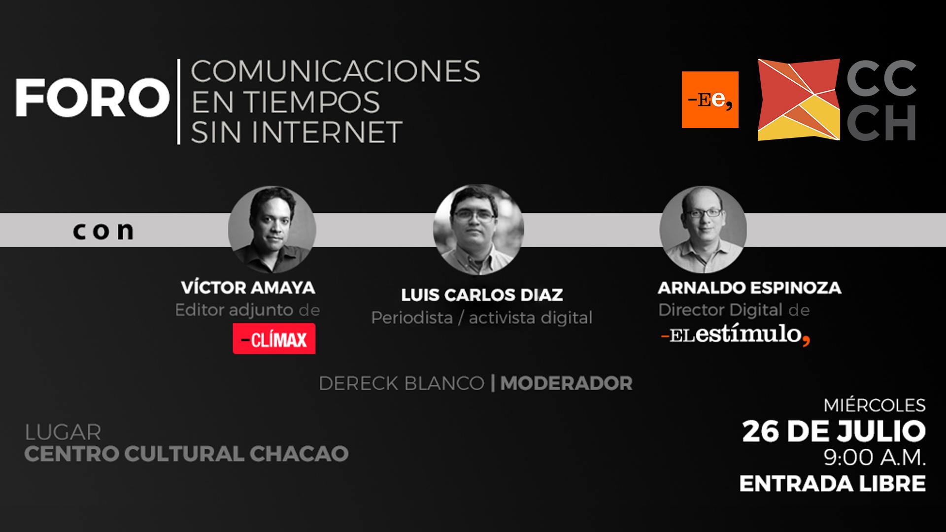 """Reconocidos periodistas darán claves en el foro """"Comunicaciones en tiempos sin Internet"""""""