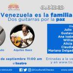 """Aquiles Báez y Miguel Delgado Estévez se juntan en """"Venezuela es la familia, dos guitarras por la paz"""""""