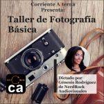 Corriente Alterna Presenta:  Taller de fotografía digital 1.0