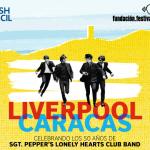 Liverpool-Caracas celebra 50 años de Sgt. Peppers en la Sala Cabrujas de LPG