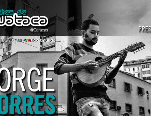 """Con Jorge Torres """"En la cuerda floja"""" regresa Noches de Guataca"""