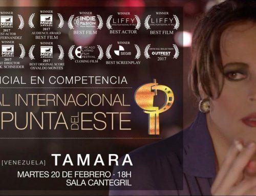 """""""Tamara"""" participa en el Festival Internacional de Cine de Punta del Este"""