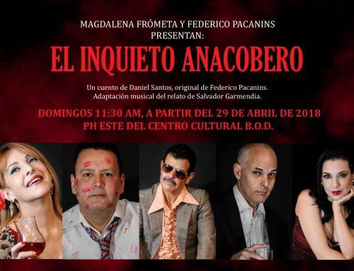 """Comedia de teatro musical """"El Inquieto Anacobero"""" se apodera del Centro Cultural BOD"""