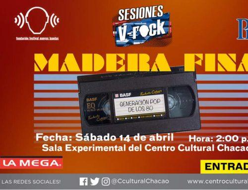 Este sábado 14 de abril se hará una función más de Sesiones V-Rock: Madera Fina
