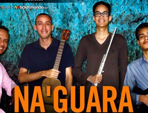 "Na´ guará de ensamble se encuentra con Caracas en ""Noches de Guataca"""