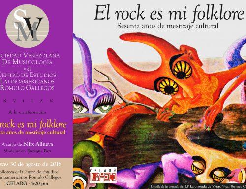 """Felix Allueva dictará la conferencia """"El Rock es Mi Folklore"""" en el CELARG"""