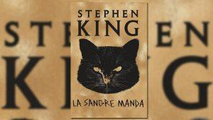 """Tres relatos del libro """"La Sangre Manda"""" de Stephen King tendrán sus adaptaciones cinematográficas"""